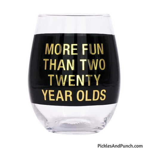 more fun than two twenty year olds 40th birthday forty turning 40 over the hill aging gift humor