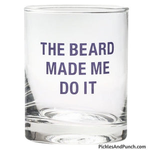 the beard made me do it beard lovers beard gift dad therapy rocks glass whiskey glass bourbon glass liquor hard liquor man gift dad gift