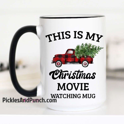 this is my Christmas movie watching mug hallmark movie watching mug buffalo check red black holiday Christmas truck old vintage pickup truck