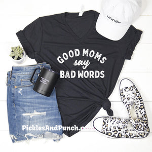 good moms say bad words swear cuss potty mouth sailor  I'm not a bad mom I'm a cool mom not a regular mom