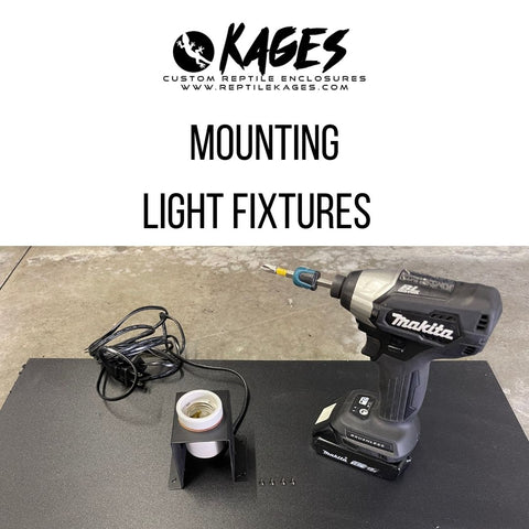 How to mount light fixtures in Kages enclosure
