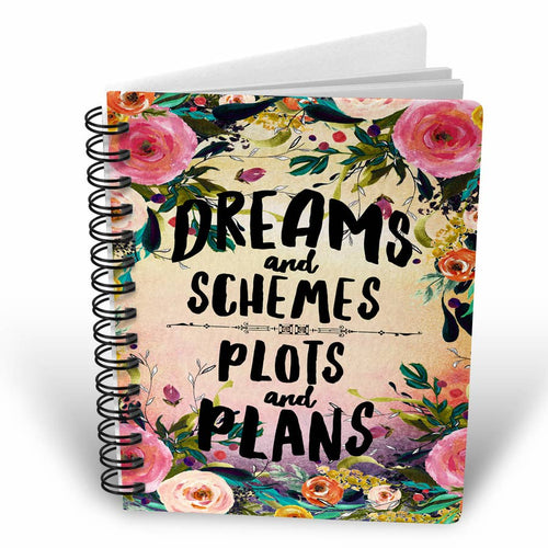 Dreams and Schemes Notebook