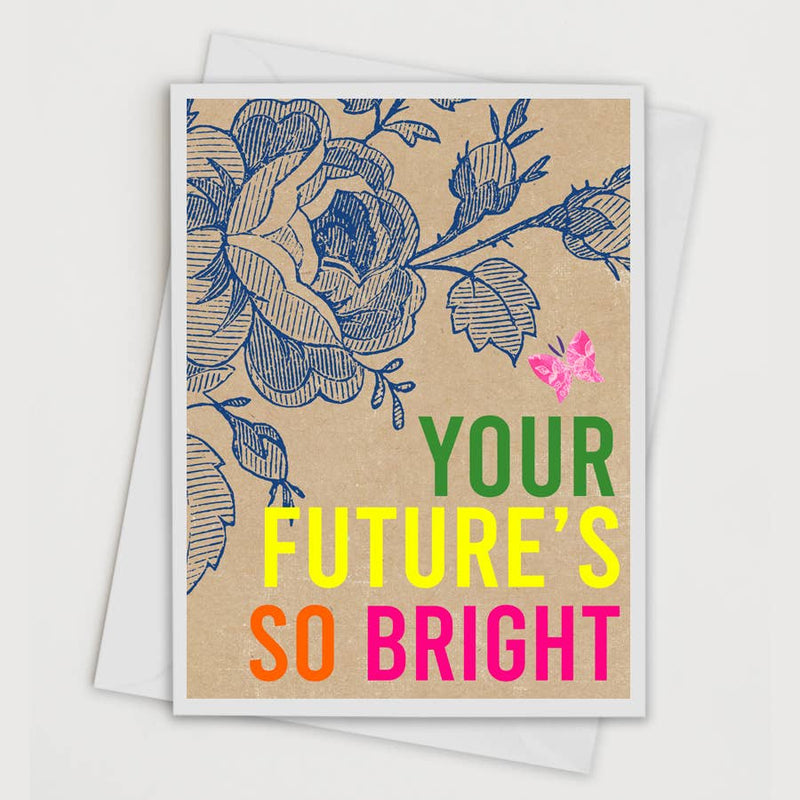 Your Future's So Bright Greeting Card
