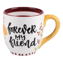 Load image into Gallery viewer, Forever My Friend Mug