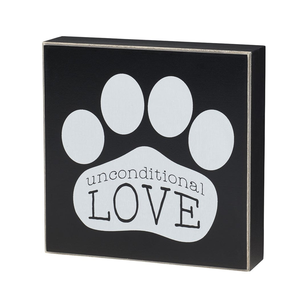 Unconditional Love Dog Paw Sign