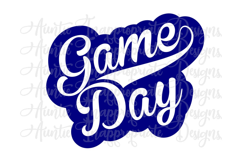 Game Day Digital Svg File Auntie Inappropriate Designs
