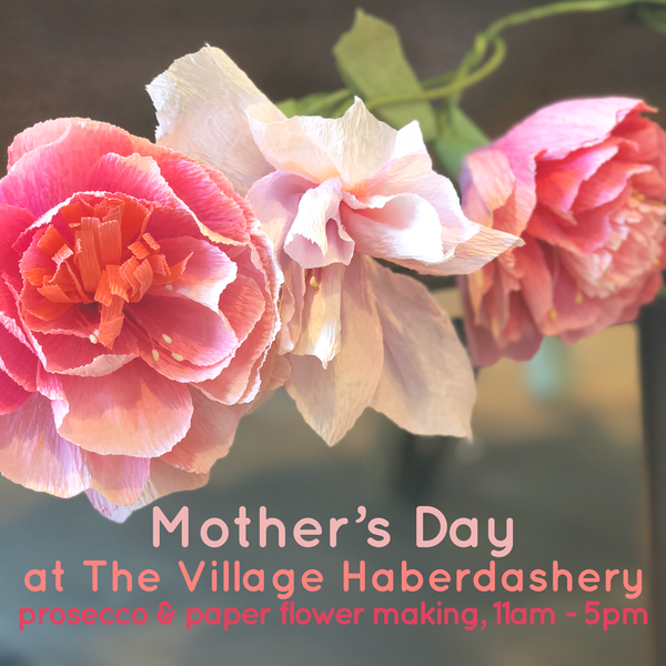 Mother's Day at The Village Haberdashery