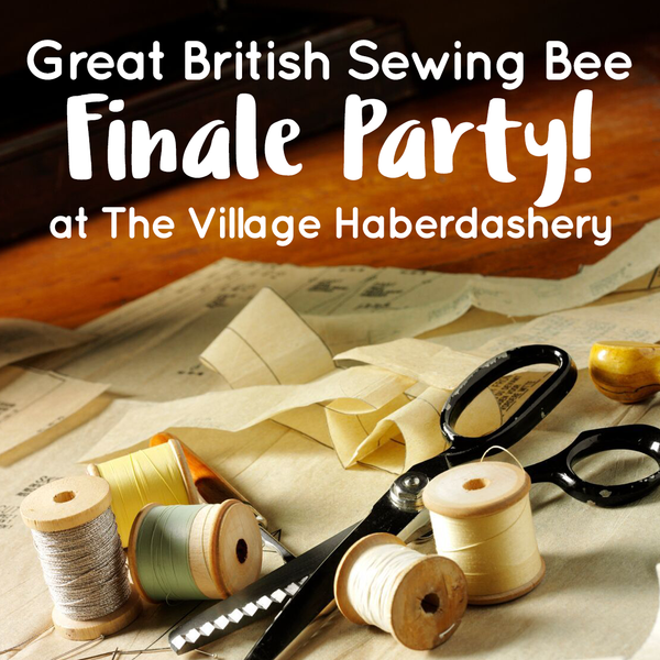 Great British Sewing Bee Finale Party