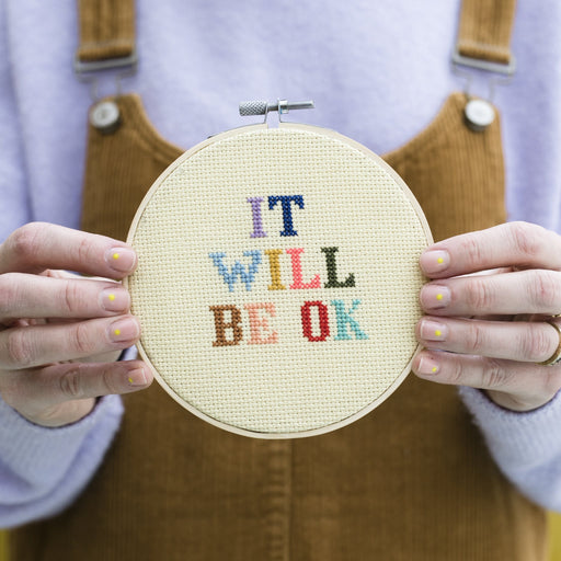 It Will Be OK Cross Stitch Hoop Kit by Cotton Clara - The Village Haberdashery