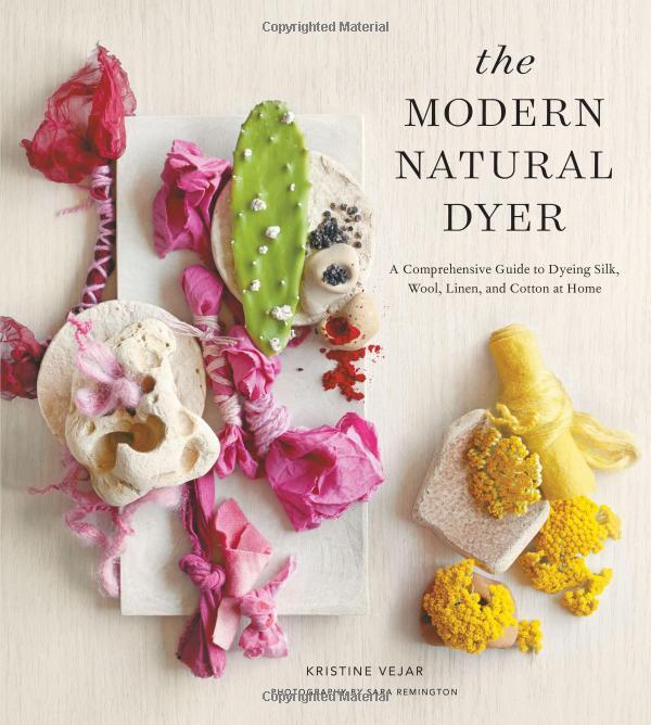 The Modern Natural Dyer by Kristine Vejar - The Village Haberdashery