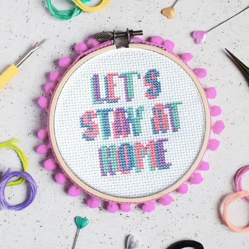The Make Arcade Cross Stitch Kit - 'Lets Stay at Home' - The Village Haberdashery