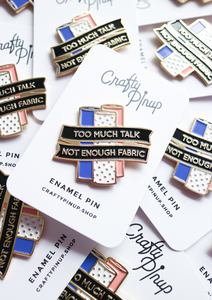 LIMITED EDITION 'Not Enough Fabric' - Enamel Pin by Crafty Pinup - The Village Haberdashery