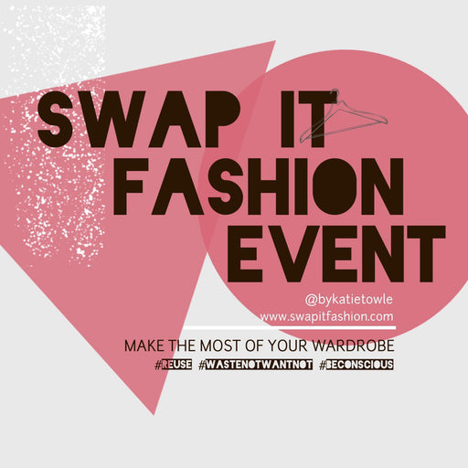 Swap It - The Sustainable Fashion Event with Katie Towle - The Village Haberdashery