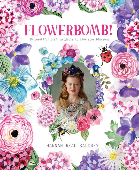 Flowerbomb! by Hannah Read-Baldrey - The Village Haberdashery
