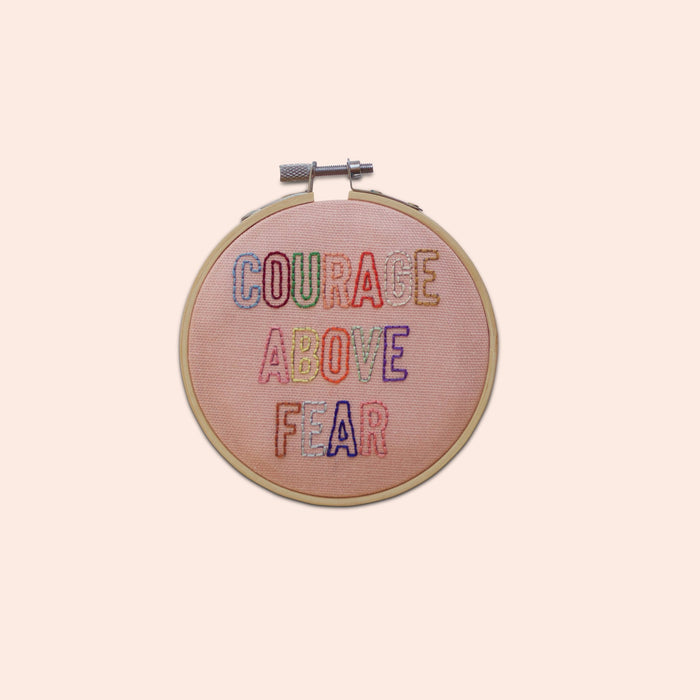 Courage Above Fear Mini Embroidery Hoop Kit by Cotton Clara - The Village Haberdashery