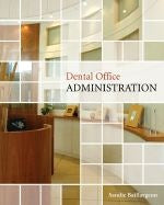Dental Office Administration 1st Edition