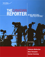 The Canadian Reporter: News Writing and Reporting