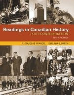 Readings In Canadian History: Post-Confederation 7th Edition