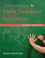 Introduction to Early Childhood Education: A Canadian Perspective