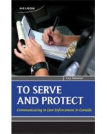 Serve and Protect: Communicating in Law Enforcement in Canada