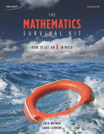 The Mathematics Survival Kit: How to get an A in Math