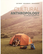 Cultural Anthropology: An Applied Perspective, 1e