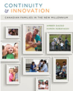 Continuity and Innovation: Canadian Families in the New Millennium