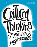 Critical Thinking: Argument and Argumentation