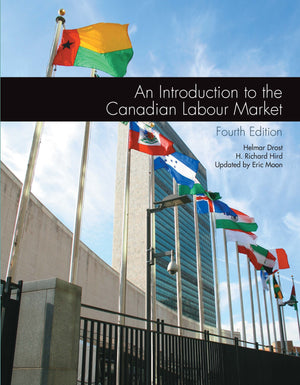 Custom Pub: An Introduction to the Canadian Labour Market 4E