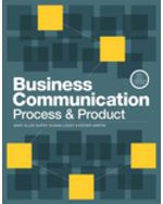 Business Communication: Process and Product, Brief Edition