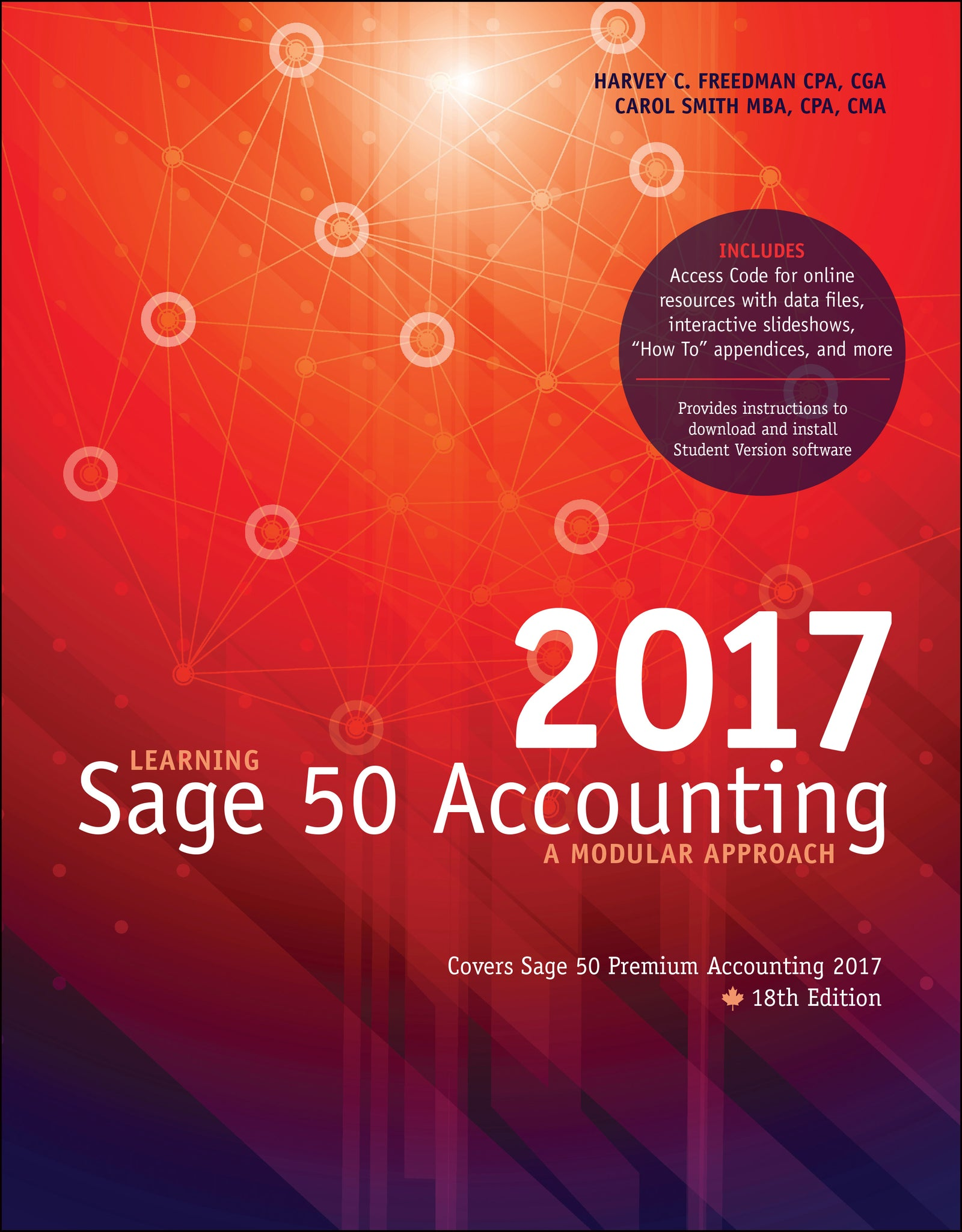 Learning Sage 50 Accounting 2017: A Modular Approach