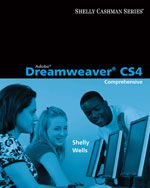 Adobe® Dreamweaver® CS4: Comprehensive Concepts and Techniques