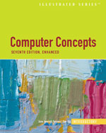 Computer Concepts Illustrated: Introductory, Enhanced Edition