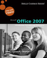 Microsoft® Office 2007: Introductory Concepts and Techniques, Premium Video Edition