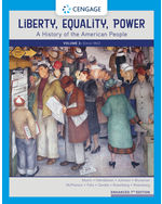 Liberty, Equality, and Power: A History of the American People, Enhanced, 7e (Volume II: Since 1863)
