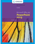New Perspectives Microsoft Office 365 & PowerPoint 2019 Comprehensive