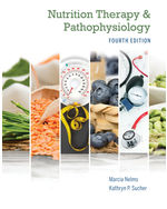 Nutrition Therapy and Pathophysiology, 4e