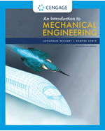 An Introduction to Mechanical Engineering, Enhanced Edition