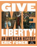 Give Me Liberty! An American History, One-Volume Hardcover + Digital Product License Key Folder with eBook, InQuizitive, and History Skills Tutorials