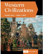 Western Civilizations, Volume B + Digital Product License Key Folder with eBook, InQuizitive, and History Skills Tutorials