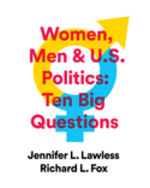 Women, Men & US Politics: Ten Big Questions