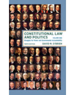 Constitutional Law and Politics: Struggles for Power and Governmental Accountability, Volume 1