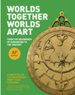 Worlds Together, Worlds Apart: From the Beginnings of Humankind to the Present, AP Edition + Digital Product License Key Folder with eBook and InQuizitive