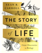 The Story of Life: GreatDiscoveries in Biology