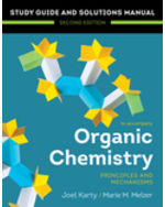 Study Guide/Solutions Manual for Organic Chemistry: Principles and Mechanisms
