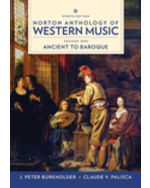 Norton Anthology of Western Music: Ancient to Baroque, Volume One