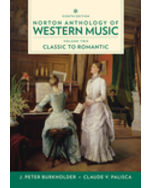 Norton Anthology of Western Music, 8e (Volume 2: Classic to Romantic)