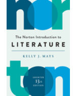 The Norton Introduction to Literature, Shorter Edition + Digital Product License Key Folder with Close Reading Workshops and Pause & Practice Exercises
