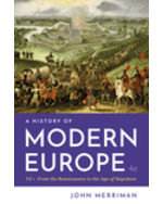 A History of Modern Europe: From the Renaissance to the Age of Napolean, Volume One