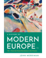 A History of Modern Europe, 4e (Volume II: From the French Revolution to the Present)